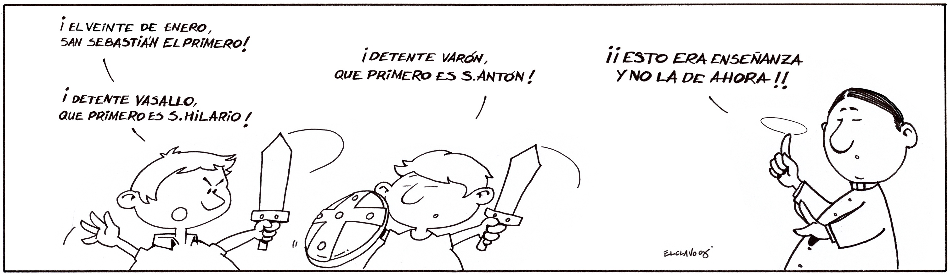 Viñeta de El Clavo ilustrativa del refrán El 20 de enero...